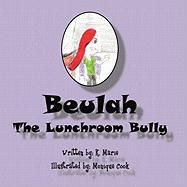 Beulah the Lunchroom Bully