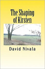 The Shaping of Kirsten - David Nivala