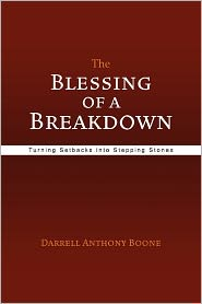 The Blessing Of A Breakdown - Darrell Anthony Boone