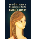 The Girl with a Peppermint Taste - Andr Launay