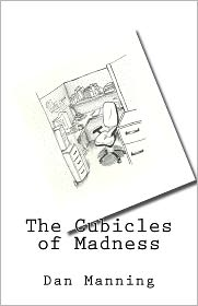 The Cubicles of Madness - Dan Manning, C. Warner (Illustrator)