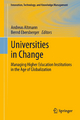 Universities in Change - Andreas Altmann;  Andreas Altmann;  Bernd Ebersberger;  Bernd Ebersberger