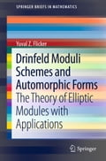 Drinfeld Moduli Schemes and Automorphic Forms - Yuval Z Flicker