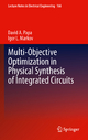 Multi-Objective Optimization in Physical Synthesis of Integrated Circuits - David A. Papa; Igor Markov