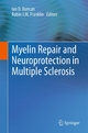 Myelin Repair and Neuroprotection in Multiple Sclerosis - Ian D. Duncan;  Ian D. Duncan;  Robin J M Franklin;  Robin J M Franklin