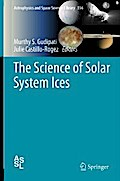 The Science of Solar System Ices - Murthy S. Gudipati