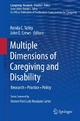 Multiple Dimensions of Caregiving and Disability - Ronda C. Talley;  Ronda C. Talley;  John E. Crews;  John E. Crews