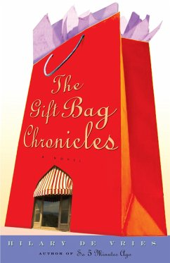 The Gift Bag Chronicles - De Vries, Hilary