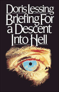 Briefing for a Descent into Hell - Doris Lessing