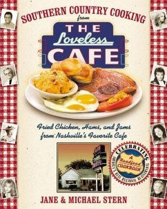 Southern Country Cooking from the Loveless Cafe: Fried Chicken, Hams, and Jams from Nashville's Favorite Cafe - Stern, Michael Stern, Jane