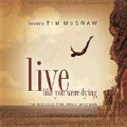 Live Like You Were Dying with CD (Audio)