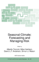 Seasonal Climate - Alberto Troccoli; Mike Harrison; David L.T. Anderson; Simon J. Mason