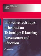 Innovative Techniques in Instruction Technology, E-learning, E-assessment, and Education - Iskander, Magued
