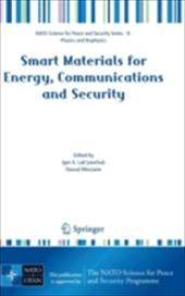 Smart Materials for Energy, Communications and Security - Luk'yanchuk, Igor A. / Mezzane, Daoud