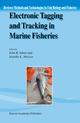 Electronic Tagging and Tracking in Marine Fisheries - John R. Sibert; Jennifer L. Nielsen