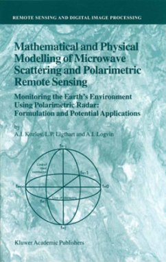 Mathematical and Physical Modelling of Microwave Scattering and Polarimetric Remote Sensing - Kozlov, A. I. Ligthart, L. P. Logvin, A. I.