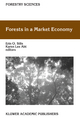 Forests in a Market Economy - Erin O. Sills; Karen Lee Abt