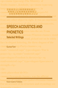 Fant, Gunnar: Speech Acoustics and Phonetics