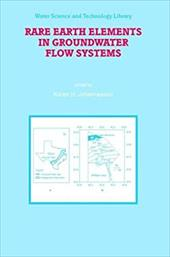 Rare Earth Elements in Groundwater Flow Systems - Johannesson, Karen H.