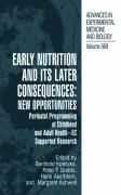 Early Nutrition and its Later Consequences: New Opportunities: Perinatal Programming of Adult Health - EC Supported Research (Advances in Experimental Medicine and Biology)