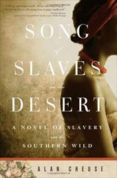 Song of Slaves in the Desert - Cheuse, Alan