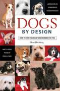 Dogs by Design: How to Find the Right Mixed Breed for You