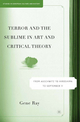 Terror and the Sublime in Art and Critical Theory - Gene Ray