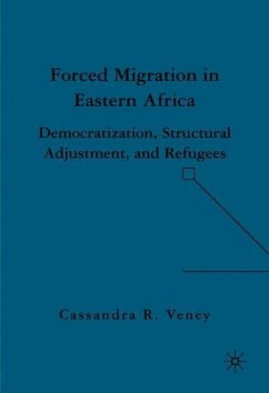 Forced Migration in Eastern Africa: Democratization, Structural Adjustment, and Refugees - Veney, C.