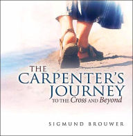 The Carpenter's Journey - Sigmund Brouwer