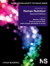 Introduction to Human Nutrition - Gibney, Michael J. (EDT)/ Lanham-New, Susan A. (EDT)/ Cassidy, Aedin (EDT)/ Vorster, Hester H. (EDT)