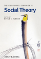 The New Blackwell Companion to Social Theory - Professor Bryan S. Turner