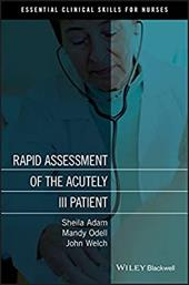 Rapid Assessment of the Acutely Ill Patient - Adam, Sheila / Odell, Mandy