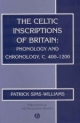 The Celtic Inscriptions of Britain - Patrick Sims-Williams