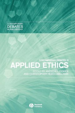 Contemporary Debates in Applied Ethics - Cohen, James Ed. Wellman
