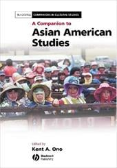 A Companion to Asian American Studies - Ono, Kent A. / Blackwell Publishers