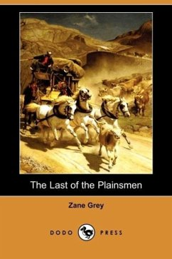 The Last of the Plainsmen - Grey, Zane