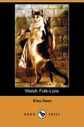 Welsh Folk-Lore (Dodo Press)