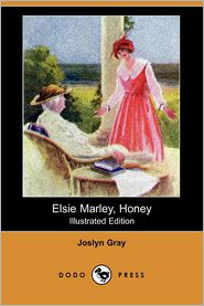 Elsie Marley, Honey (Illustrated Edition)
