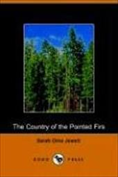 The Country of the Pointed Firs - Jewett, Sarah Orne