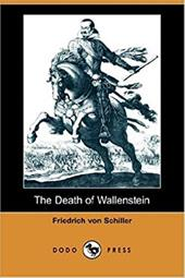 The Death of Wallenstein - Schiller, Friedrich / Coleridge, S. T.