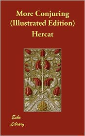 More Conjuring (Illustrated Edition) - Hercat
