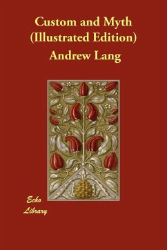 Custom and Myth (Illustrated Edition) - Lang, Andrew