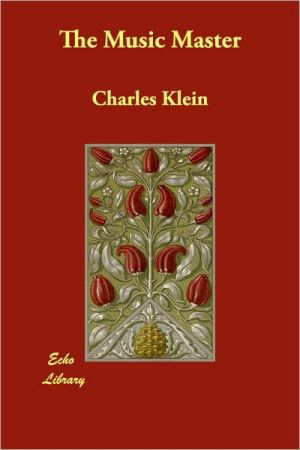 The Music Master - Charles Klein
