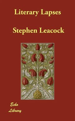 Literary Lapses - Leacock, Stephen