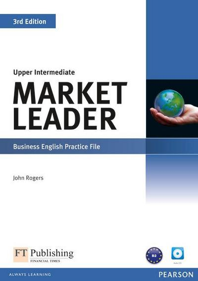 Market Leader Upper Intermediate Practice File (with Audio CD) - John Rogers