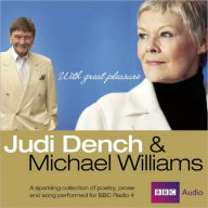 Judi Dench and Michael Williams: With Great Pleasure: A BBC Radio Collection of Poetry, Prose and Song - Judi Dench