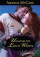 Unlacing the Lady in Waiting (Mills & Boon Historical Undone) - Amanda Mccabe