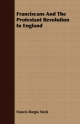 Franciscans and the Protestant Revolution in England - Francis Borgia Steck