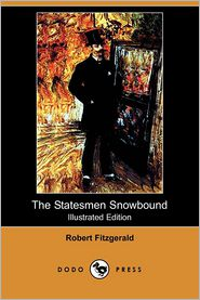 The Statesmen Snowbound (Illustrated Edition) - Robert Fitzgerald