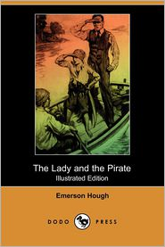 The Lady And The Pirate (Illustrated Edition)